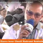 Nimzatt 2017 / Ziarra keur Cherif Hadramé Bakhaïda (borom Akhyar)