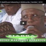 Ziarra Annuelle Cheikh Makhfouze Kebanding à Sérékounda ( Gambie ) 2018
